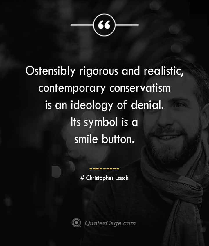 Christopher Lasch quotes about Smile