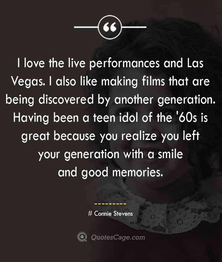 Connie Stevens quotes about Smile 1