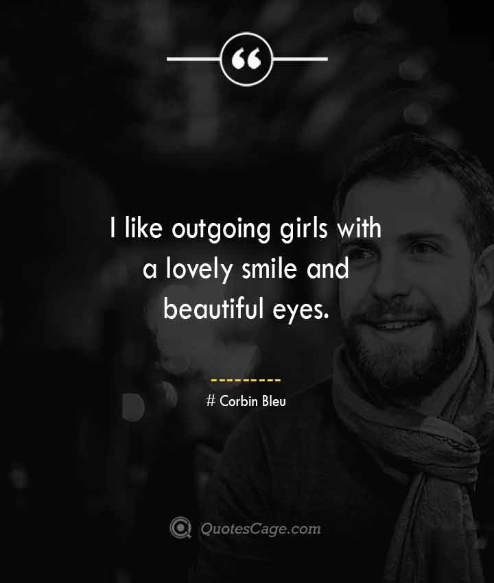 Corbin Bleu quotes about Smile 1