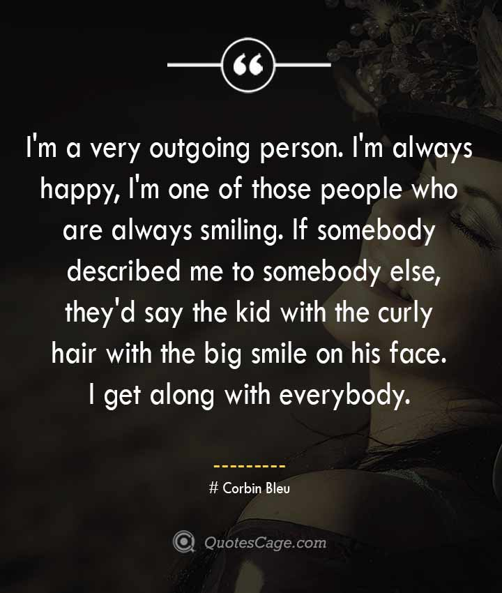 Corbin Bleu quotes about Smile