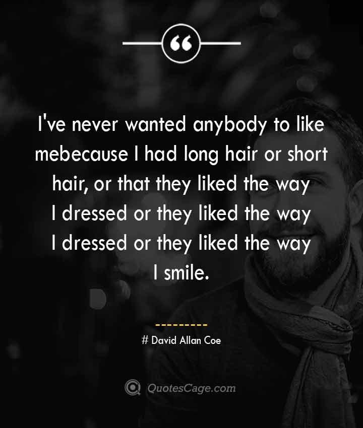 David Allan Coe quotes about Smile