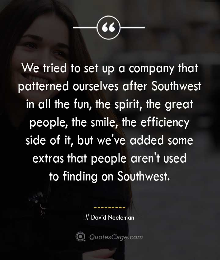 David Neeleman quotes about Smile