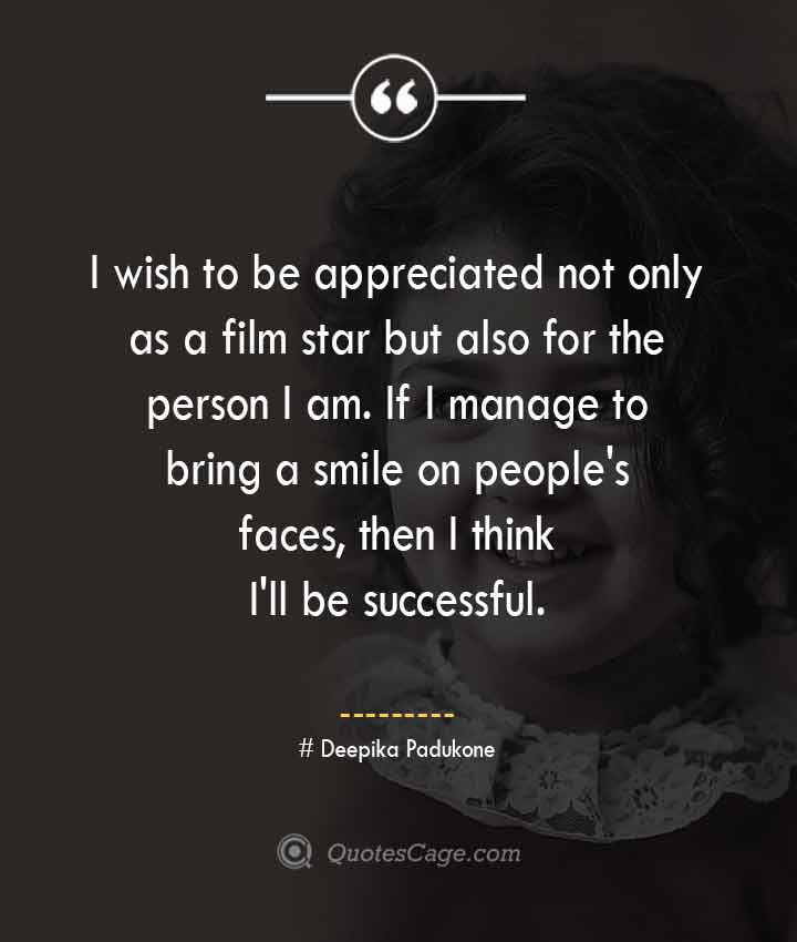 Deepika Padukone quotes about Smile
