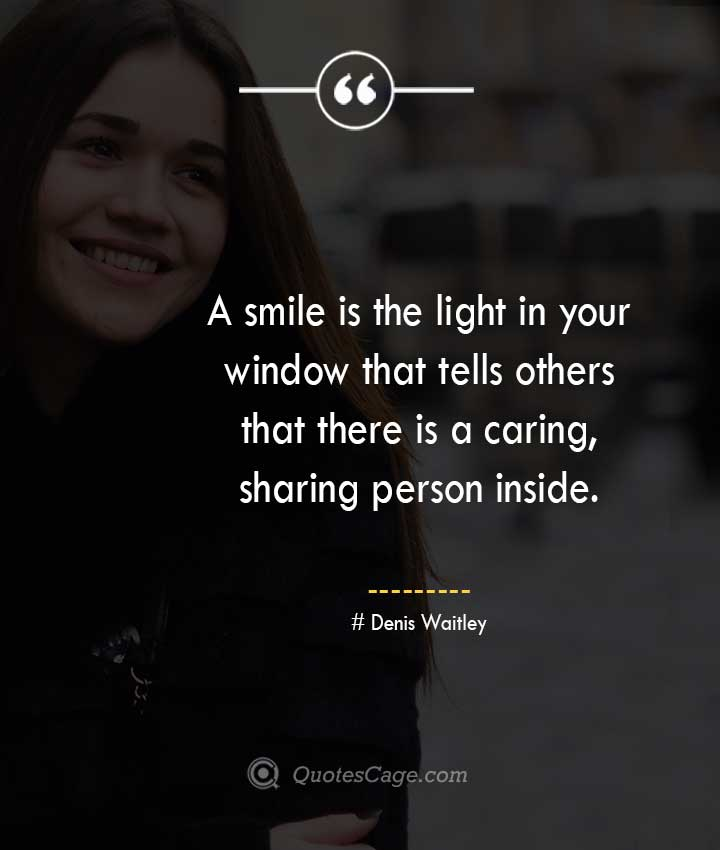 Denis Waitley quotes about Smile