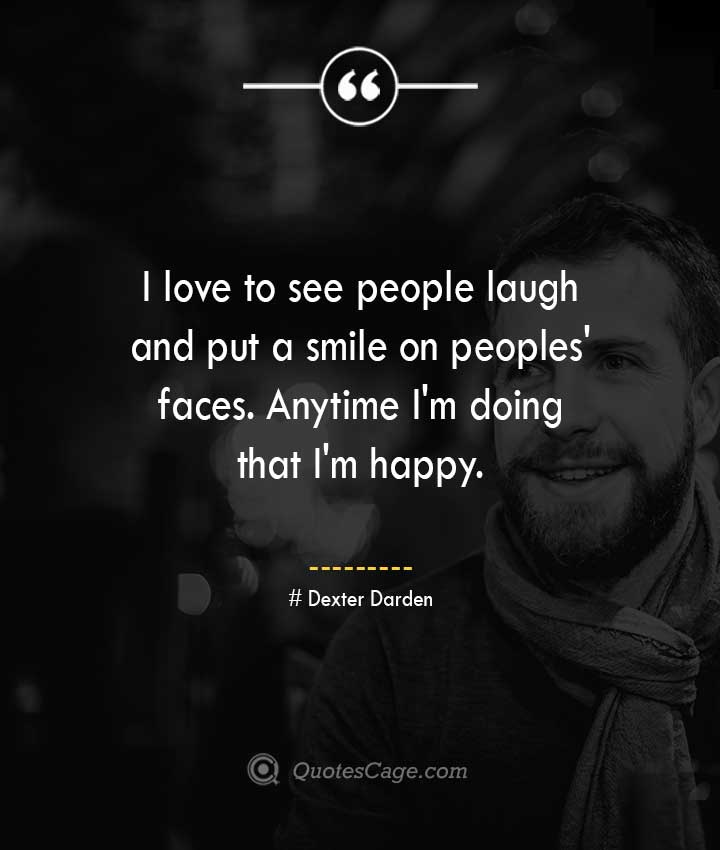 Dexter Darden quotes about Smile
