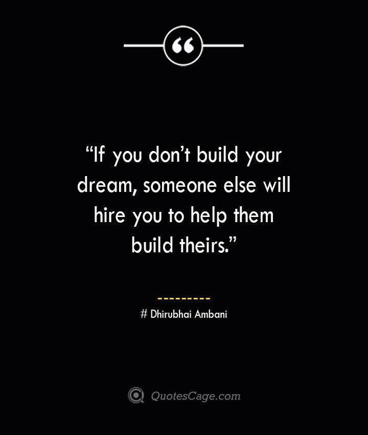Dhirubhai Ambani Quotes about Business