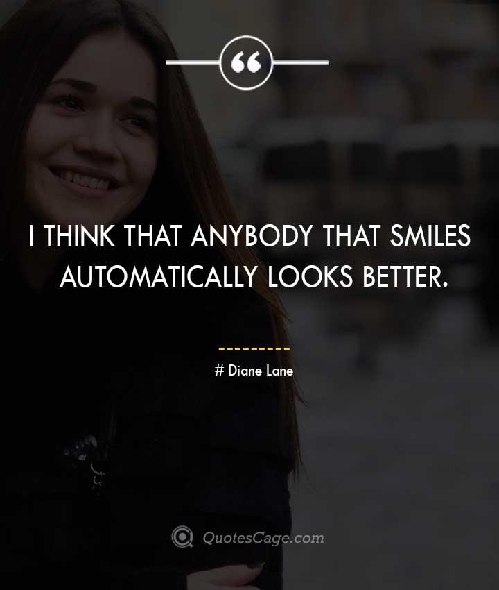Diane Lane quotes about Smile