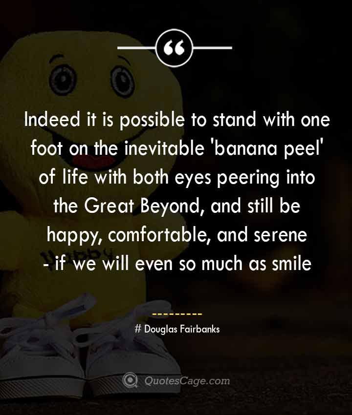 Douglas Fairbanks quotes about Smile