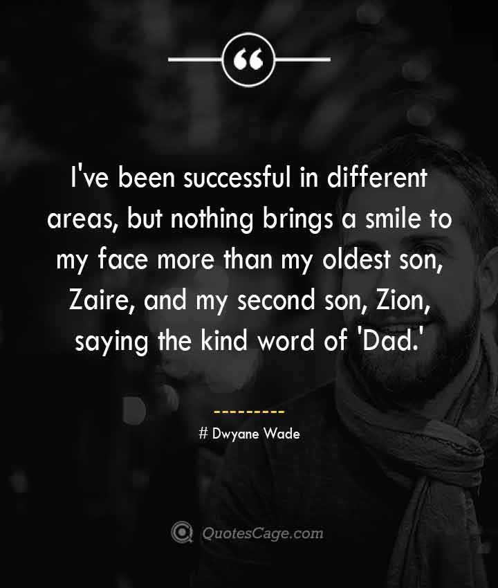 Dwyane Wade quotes about Smile