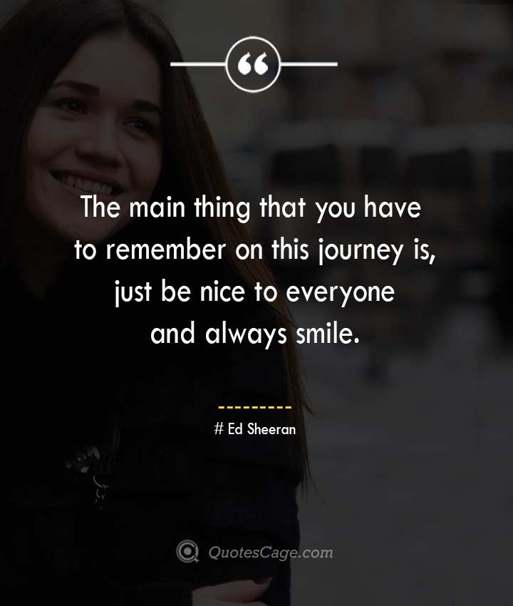 Ed Sheeran quotes about Smile