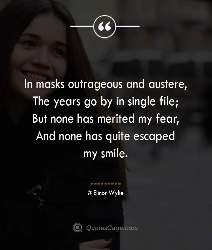 Elinor Wylie quotes about Smile