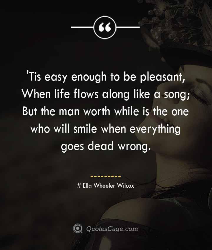 Ella Wheeler Wilcox quotes about Smile 1