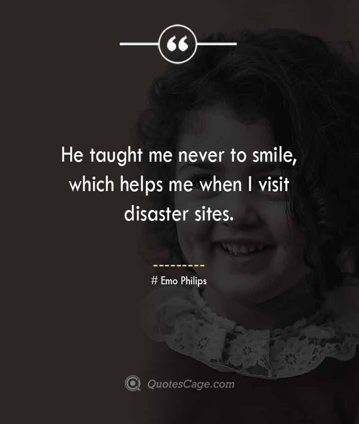 Emo Philips quotes about Smile