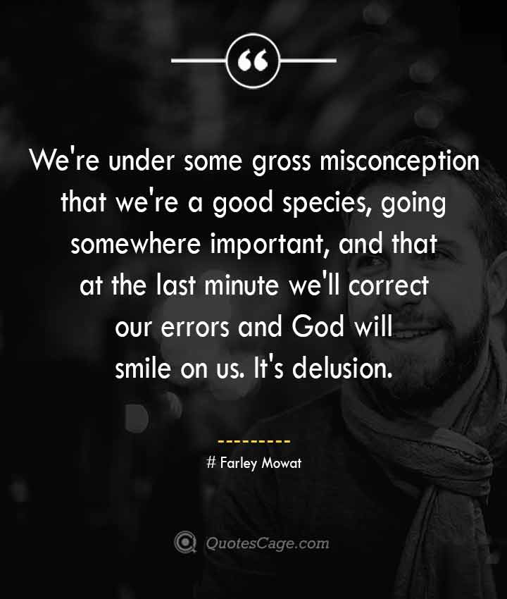 Farley Mowat quotes about Smile