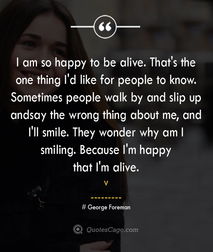 George Foreman quotes about Smile