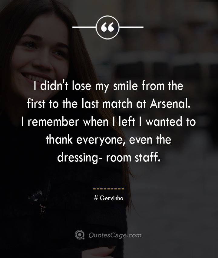 Gervinho quotes about Smile