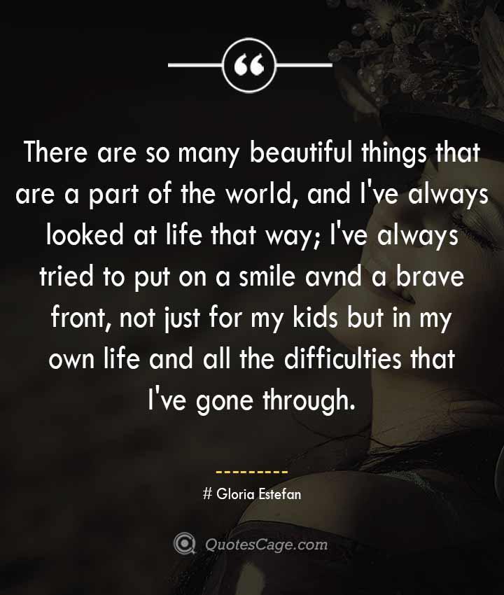 Gloria Estefan quotes about Smile