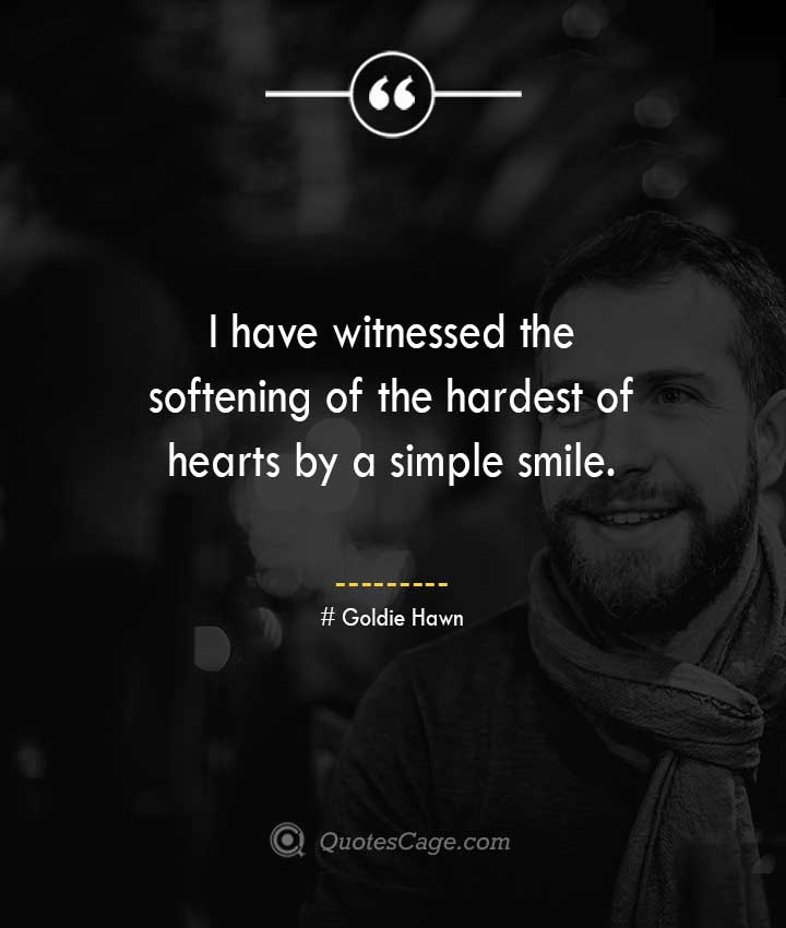 Goldie Hawn quotes about Smile