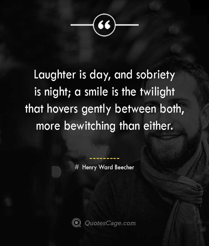 Henry Ward Beecher quotes about Smile