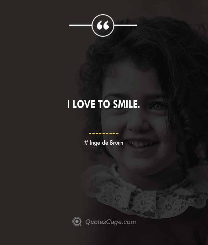 Inge de Bruijn quotes about Smile