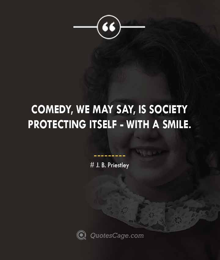J. B. Priestley quotes about Smile