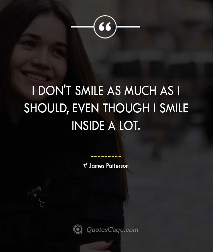 James Patterson quotes about Smile