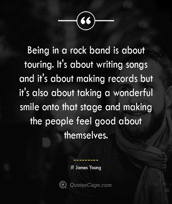 James Young quotes about Smile