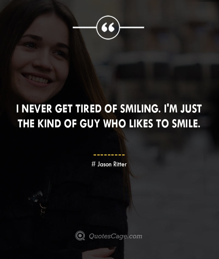 Jason Ritter quotes about Smile