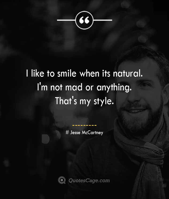 Jesse McCartney quotes about Smile