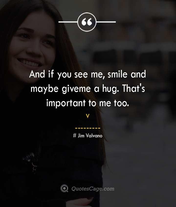 Jim Valvano quotes about Smile
