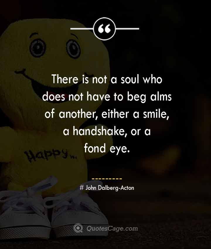 John Dalberg Acton quotes about Smile
