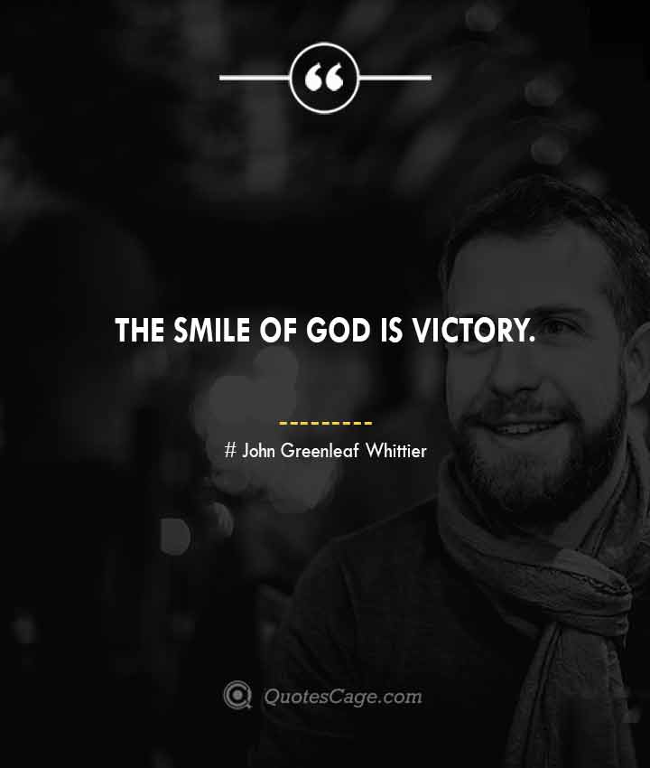 John Greenleaf Whittier quotes about Smile