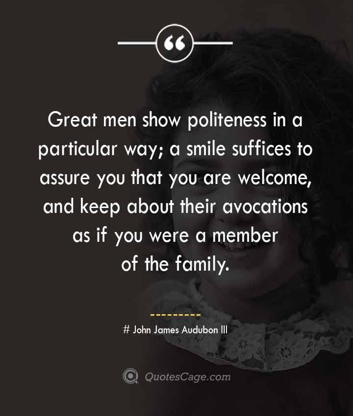 John James Audubon III quotes about Smile