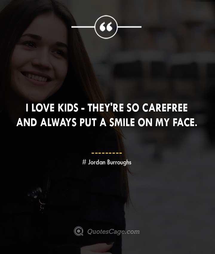 Jordan Burroughs quotes about Smile