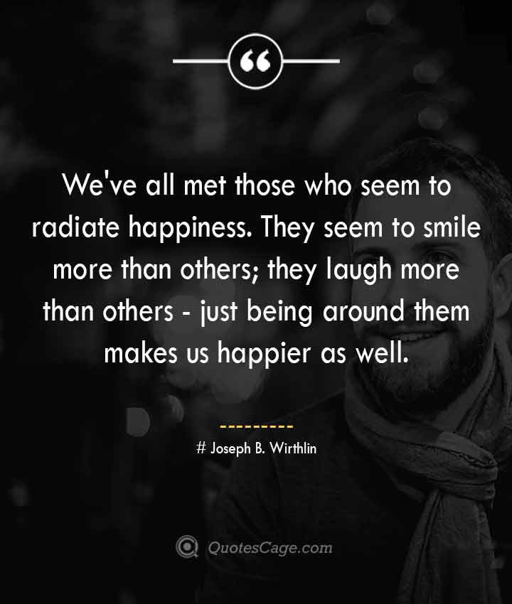 Joseph B. Wirthlin quotes about Smile