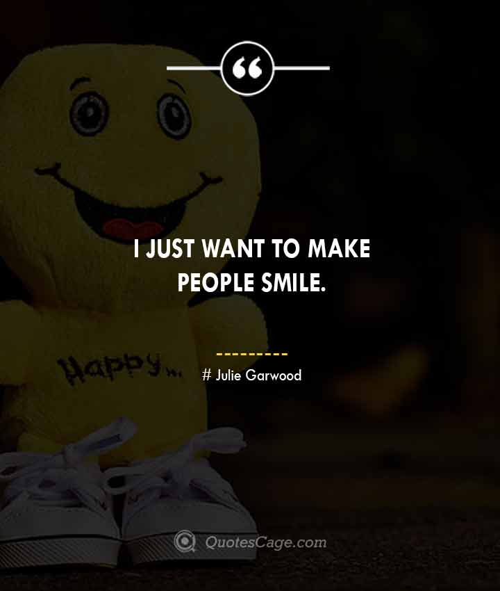Julie Garwood quotes about Smile