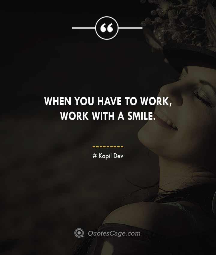 Kapil Dev quotes about Smile