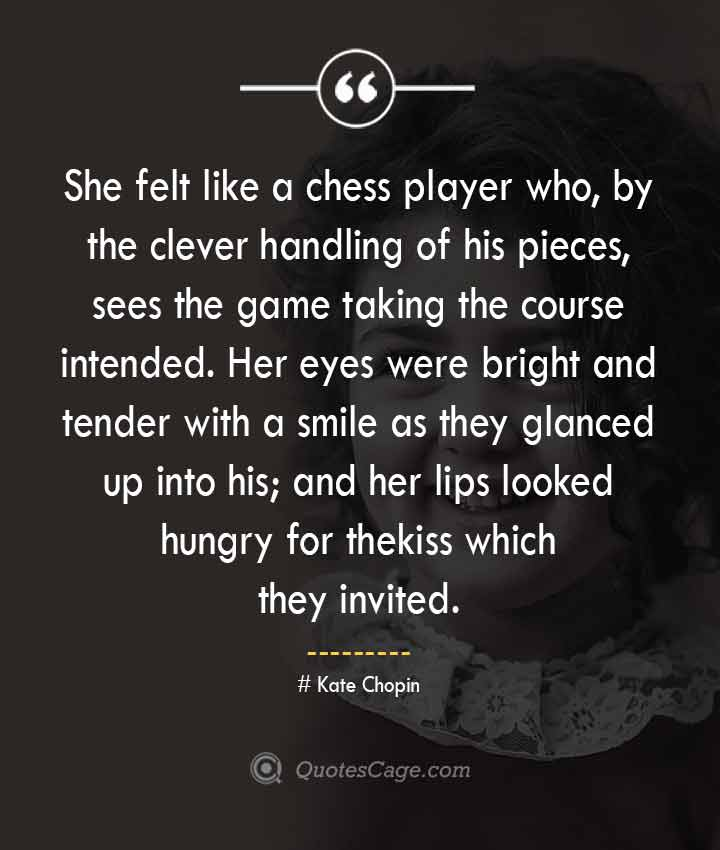 Kate Chopin quotes about Smile