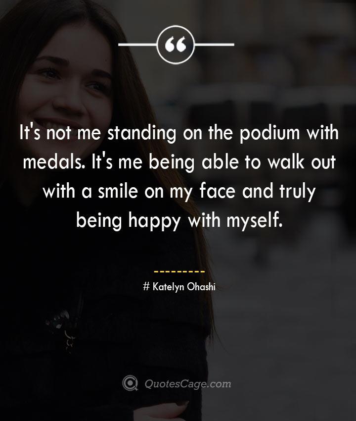 Katelyn Ohashi quotes about Smile