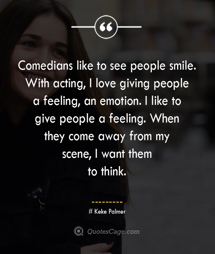 Keke Palmer quotes about Smile