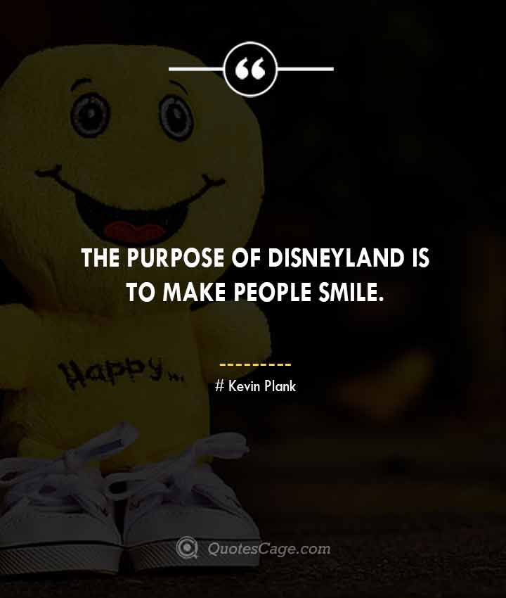 Kevin Plank quotes about Smile
