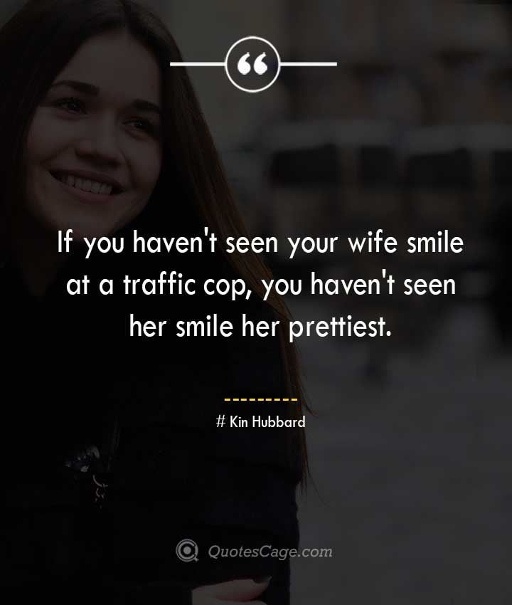 Kin Hubbard quotes about Smile
