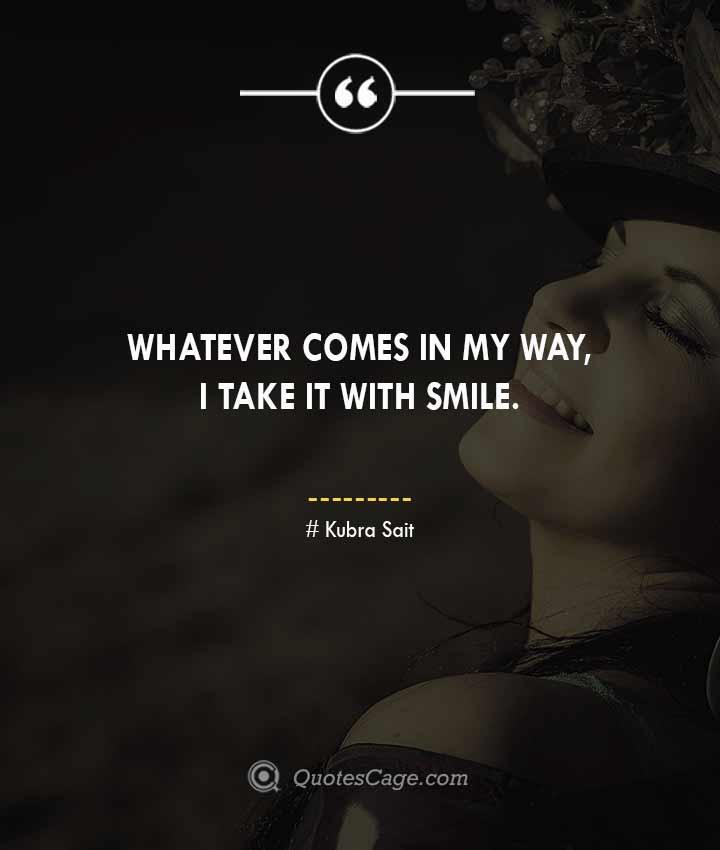 Kubra Sait quotes about Smile 1