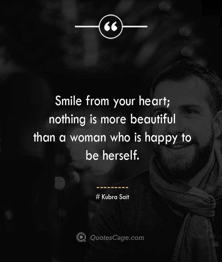 Kubra Sait quotes about Smile