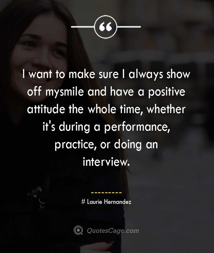 Laurie Hernandez quotes about Smile