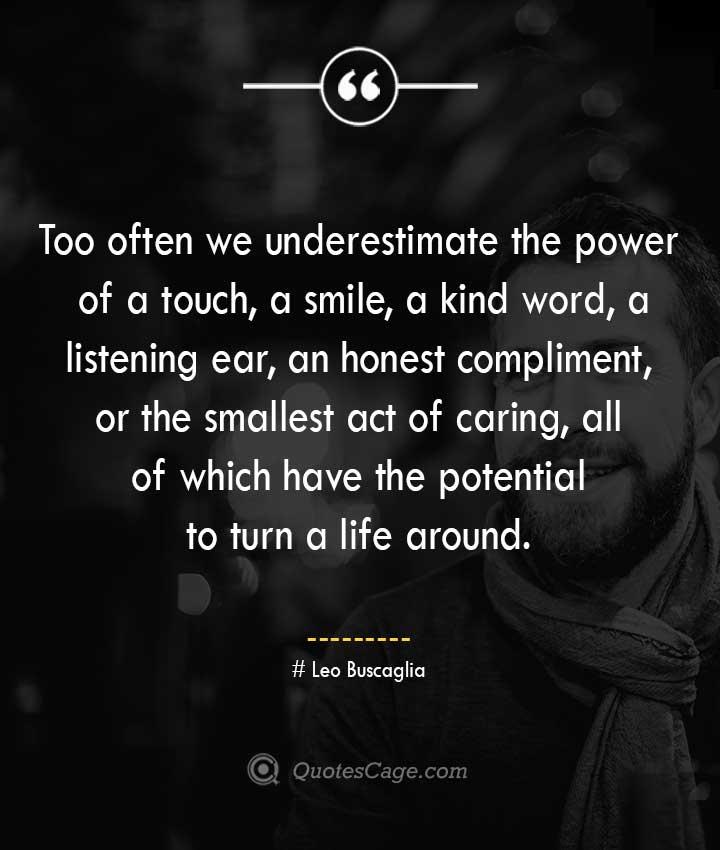 Leo Buscaglia quotes about Smile 1
