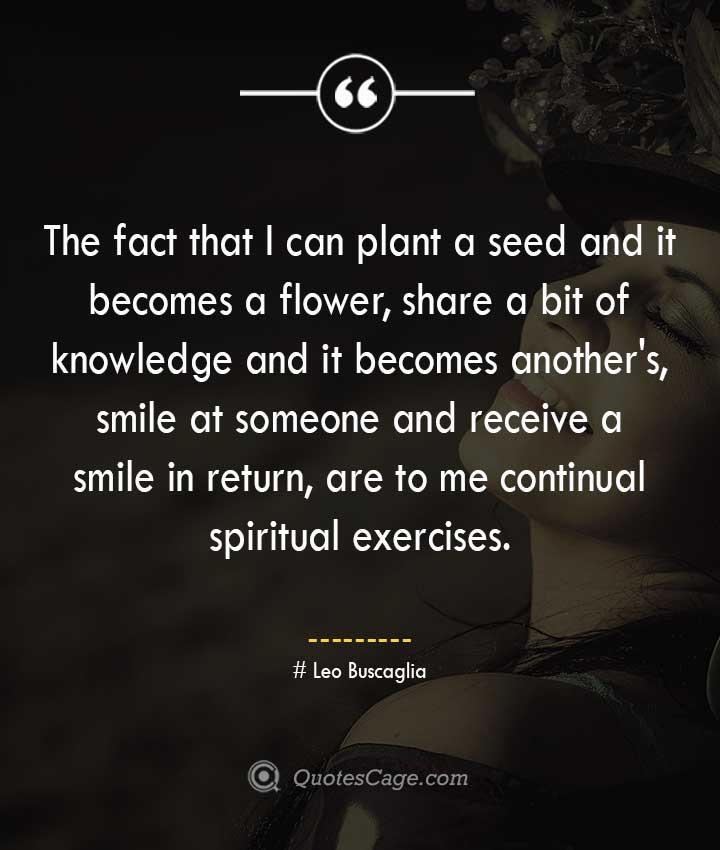 Leo Buscaglia quotes about Smile 2
