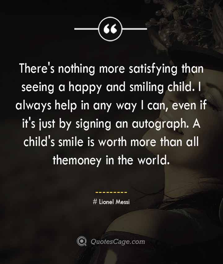 Lionel Messi quotes about Smile