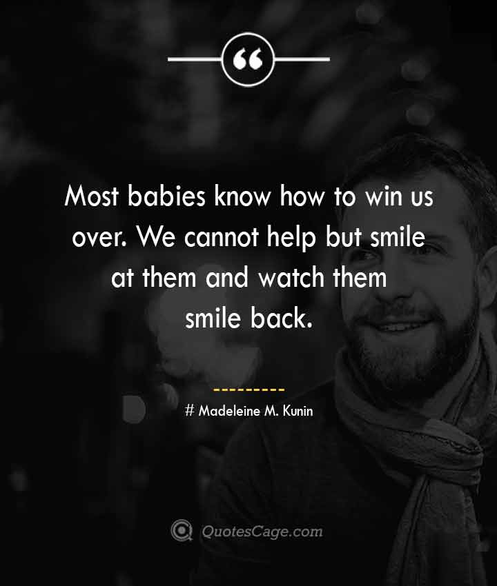 Madeleine M. Kunin quotes about Smile