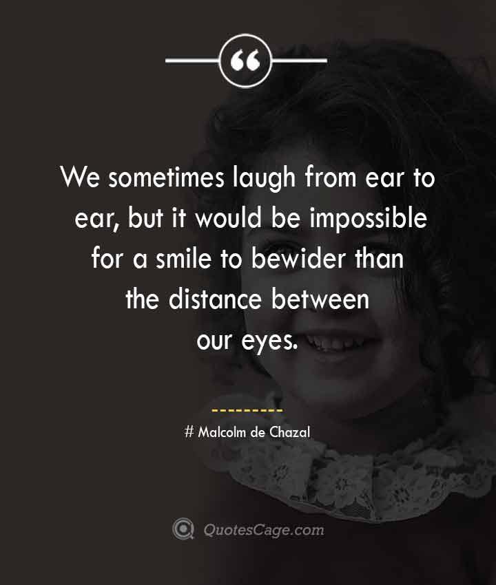 Malcolm de Chazal quotes about Smile 1